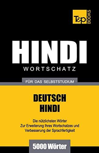 Wortschatz Deutsch-Hindi für das Selbststudium - 5000 Wörter
