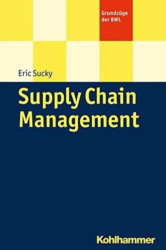 Supply Chain Management (Grundzüge der BWL)