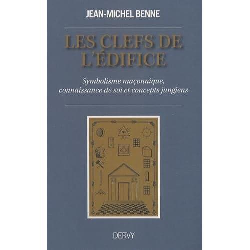 Les clefs de l'édifice : Symbolisme maçonnique, connaissance de soi et concepts jungiens