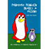 Pomodoro Penguin Makes a Friend: a picture book for children ages 4-6 about friendship and respect (The Adventures of Pomodoro Penguin Children's Early Learning Book for Beginning Readers 1)