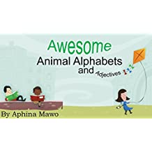 Awesome Animal Alphabets and Adjectives