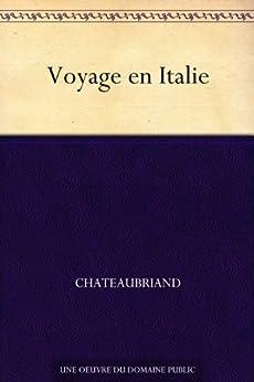 Voyage en Italie par [Chateaubriand]