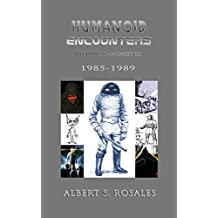 Humanoid Encounters: 1985-1989: The Others amongst Us (English Edition)