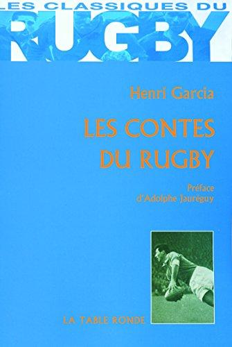 Les contes du rugby par Henri Garcia