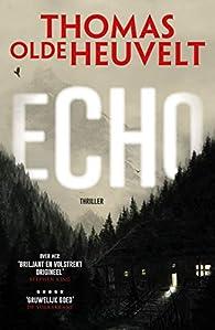 Echo par Thomas Olde Heuvelt