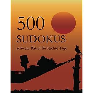 500 Sudokus schwere Rätsel für leichte Tage