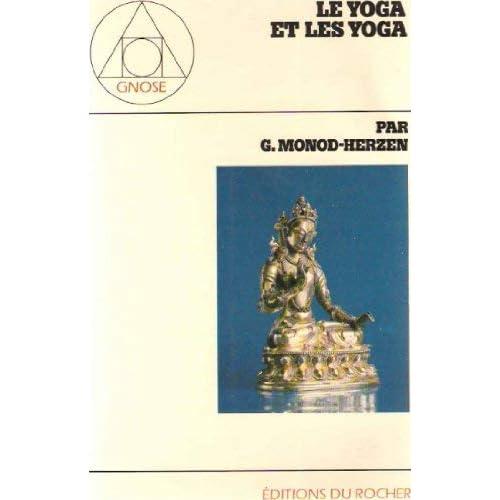 Le yoga et les yoga