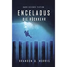 Enceladus: Die Rückkehr (Eismond 4) (German Edition)