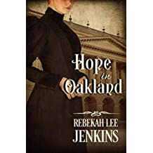 Hope in Oakland: Two will go to court- one will walk out. (Oakland Series Book 1) (English Edition)
