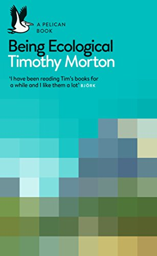 Being Ecological (Pelican Books) por Timothy Morton