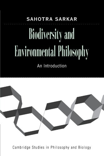 Biodiversity and Environmental Philosophy Paperback (Cambridge Studies in Philosophy and Biology)