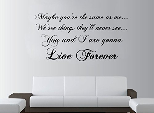 Price comparison product image OASIS Live Forever Lyrics Large Wall Art ROCK Quote Lounge Bedroom Sticker Decal