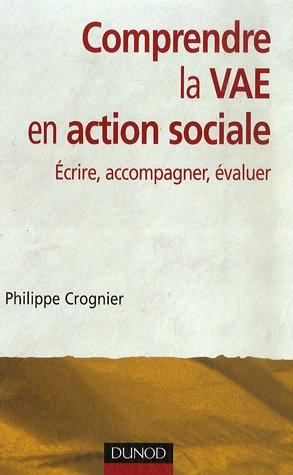 Comprendre la VAE en action sociale : Ecrire,accompagner,évaluer