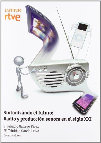 Sintonizando El Futuro por Juan Ignacio Gallego Perez
