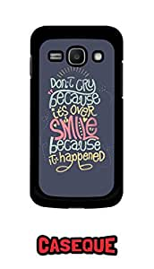Caseque Don't Cry.. Smile.. Back Shell Case Cover For Samsung Galaxy Ace 3