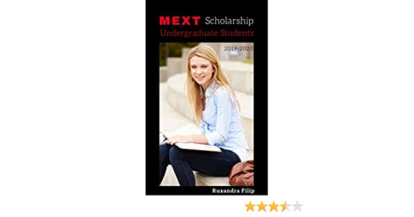 MEXT Scholarship: Undergraduate Students: 2019-2020 (My Japanese Experience  Book 2)