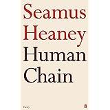 Human Chain by Seamus Heaney (2010-09-02)