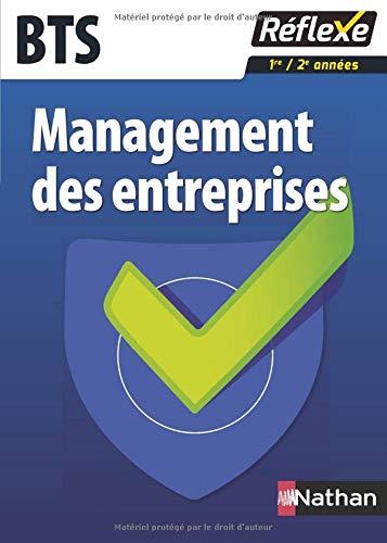 Management des entreprises BTS - Collection Réflexe par Nancy Baranes