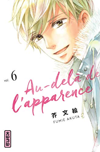 Au-delà de l'apparence Edition simple Tome 6