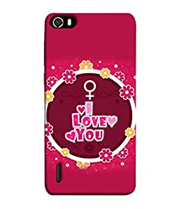 Huawei Honor 6 Back Cover I Love You Design From FUSON