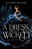 A Dress for the Wicked (English Edition)