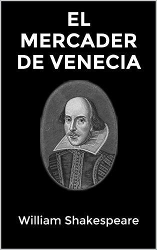 EL MERCADER DE VENECIA por William Shakespeare