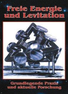 Freie Energie und Levitation