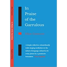 In Praise of the Garrulous by Allan Cameron (December 31,2008)