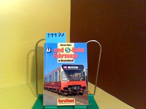 Martin Pabst in Deutschland: U - Und S - Bahn-Fahrzeuge