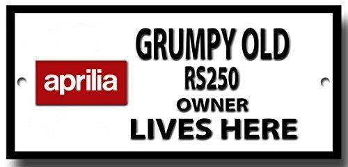grumpy-old-aprilla-rs250-owner-lives-here-quality-metal-sign