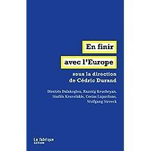 En finir avec l'Europe (LA FABRIQUE) (French Edition)