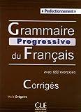 Grammaire progressive du français - Niveau perfectionnement - Corrigés