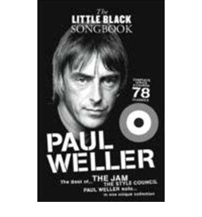 [(The Little Black Songbook: Paul Weller)] [ OMNIBUS PRESS ] [September, 2010]