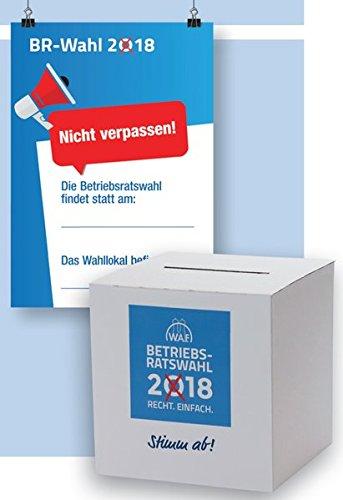 Betriebsratswahl 2018: BASIS Wahlpaket für die Betriebsratswahl 2018 - Wahlurne, Wahlposter, Wahlhotline mit Rechtsberatung - Praktische Hilfsmittel Wahlposter und Wahlhotline mit Rechtsberatung