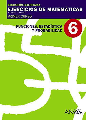 6. Funciones, Estadística y Probabilidad. - 9788466759441