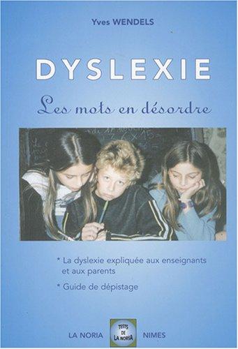Dyslexie, les mots en désordre : Tome 1, Vincent, un enfant dyslexique