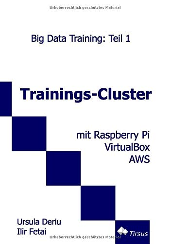 Trainings-Cluster mit Raspberry Pi, Virtual Box, AWS: Big Data Training - Teil 1
