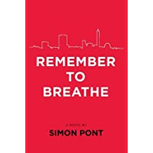 Remember to Breathe - will you love or hate Samuel Grant?
