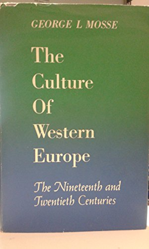 Culture of Western Europe: The Nineteenth and Twentieth Centuries