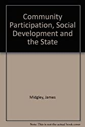 Community Participation, Social Development and the State