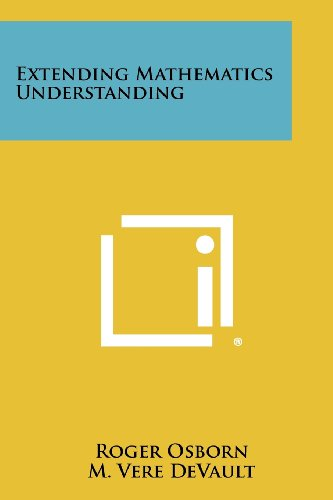 Extending Mathematics Understanding