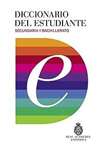 Diccionario Del Estudiante. Secundaria Y Bachillerato  - 9788430618019 par Real Academia