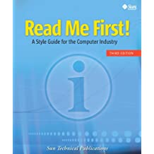 Read Me First! A Style Guide for the Computer Industry (English Edition)