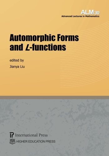 Automorphic Forms and L-functions (Vol. 30 of the Advanced Lectures in Mathematics series) by [various contributors] (2014-09-23)