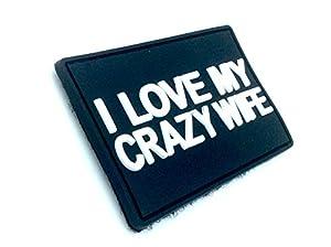 I Love My Crazy Wife PVC Biker Airsoft Velcro PVC Patch