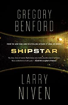 Shipstar: A Science Fiction Novel par [Benford, Gregory, Niven, Larry]