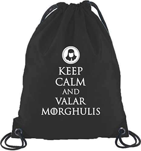 Keep Calm And Valar Morghulis, Turnbeutel Rucksack Sport Beutel Schwarz