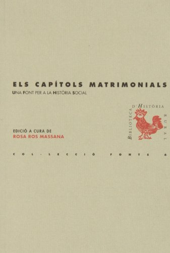 Els capítols matrimonials: Una font per a la història social (BHR (Biblioteca d'Història Rural))