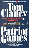 [(Patriot Games)] [By (author) Clancy Tom] published on (February, 2005)