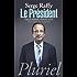 Le Président : François Hollande, itinéraire secret (Pluriel)